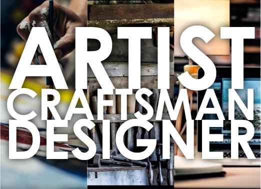 Artist-Craftsman-Designer